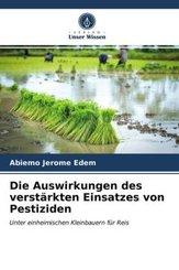 Die Auswirkungen des verstärkten Einsatzes von Pestiziden