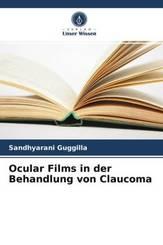Ocular Films in der Behandlung von Claucoma