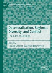Decentralization, Regional Diversity, and Conflict