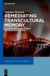 Remediating Transcultural Memory