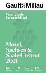 Gault & Millau Deutschland Weinguide Mosel, Sachsen, Saale-Unstrut 2021