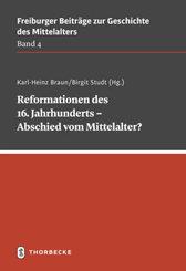 Reformationen des 16. Jahrhunderts - Abschied vom Mittelalter?