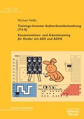 Trainings-Inventar Aufmerksamkeitsstörung (T-I-A), m. 1 Online-Zugang