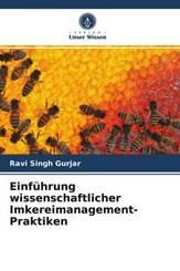 Einführung wissenschaftlicher Imkereimanagement-Praktiken