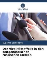 Der Viralitätseffekt in den zeitgenössischen russischen Medien