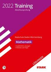 STARK Lösungen zu Training Abschlussprüfung Realschule 2022 - Mathematik - BaWü