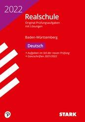 STARK Original-Prüfungen Realschule 2022 - Deutsch - BaWü