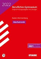 STARK Abiturprüfung Berufliches Gymnasium 2022 - Mechatronik - BaWü