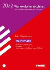 STARK Original-Prüfungen und Training Werkrealschulabschluss 2022 - Mathematik 10. Klasse - BaWü