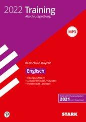 STARK Training Abschlussprüfung Realschule 2022 - Englisch - Bayern