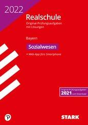 STARK Original-Prüfungen Realschule 2022 - Sozialwesen - Bayern