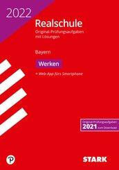 STARK Original-Prüfungen Realschule 2022 - Werken - Bayern