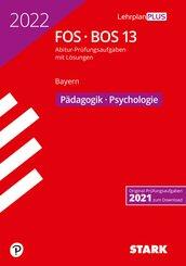 STARK Abiturprüfung FOS/BOS Bayern 2022 - Pädagogik/Psychologie 13. Klasse