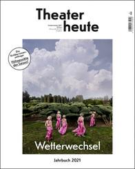 Theater heute - Das Jahrbuch 2021
