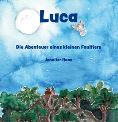 Luca - Die Abenteuer eines kleinen Faultiers