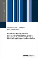Didaktische Potenziale qualitativer Forschung in der kindheitspädagogischen Lehre