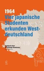 1964. Vier japanische Studenten erkunden Westdeutschland