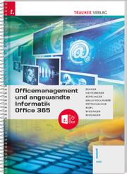 Officemanagement und angewandte Informatik 1 HAS Office 365 + TRAUNER-DigiBox