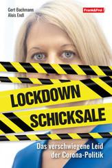 Lockdown-Schicksale