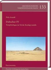 Dahschur IV. Tempelanlagen im Tal der Knickpyramide