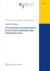 Vertraulichkeit und Datenschutz bei der Online-Mediation über Videokonferenzen