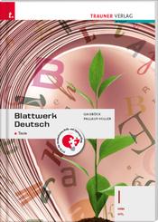 Blattwerk Deutsch - Texte, I HAK/HTL + TRAUNER-DigiBox