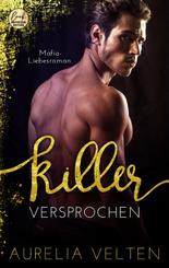 KILLER: Versprochen (Mafia-Liebesroman)