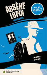 Arsène Lupin. Meisterdieb