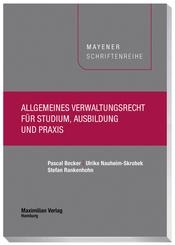 Allgemeines Verwaltungsrecht für Studium, Ausbildung und Praxis