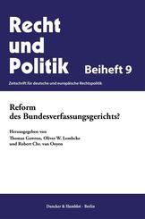 Reform des Bundesverfassungsgerichts?