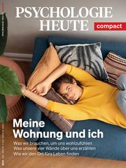 Psychologie Heute Compact 66: Meine Wohnung und ich