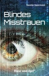 Blindes Misstrauen
