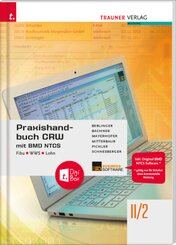 Praxishandbuch CRW mit BMD NTCS II/2 HAK/HAS + TRAUNER-DigiBox