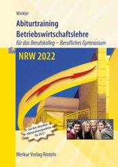 Abiturtraining 2022 - Betriebswirtschaftslehre