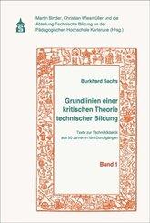 Grundlinien einer kritischen Theorie technischer Bildung Band 1