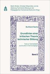 Grundlinien einer kritischen Theorie technischer Bildung Band 3