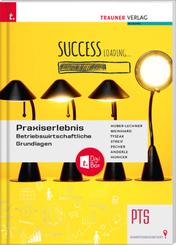 Praxiserlebnis - Betriebswirtschaftliche Grundlagen PTS + TRAUNER-DigiBox