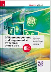 Officemanagement und angewandte Informatik 2/3 HF/TFS Office 365 + TRAUNER-DigiBox
