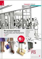 Praxiserlebnis - Fachkunde und Fachpraxis - Handel-Büro PTS + TRAUNER-DigiBox