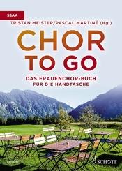 Chor to go - Das Frauenchorbuch für die Handtasche (SSAA)