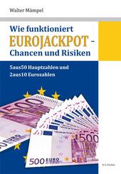 Wie funktioniert Eurojackpot - Chancen und Risiken