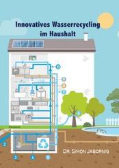 Innovatives Wasserrecycling im Haushalt