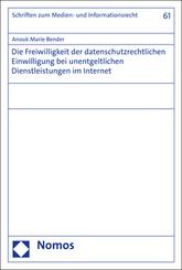 Die Freiwilligkeit der datenschutzrechtlichen Einwilligung bei unentgeltlichen Dienstleistungen im Internet