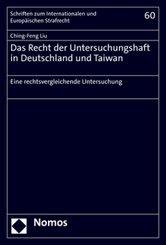 Das Recht der Untersuchungshaft in Deutschland und Taiwan
