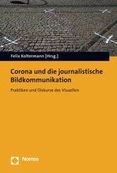 Corona und die journalistische Bildkommunikation
