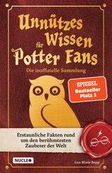 Unnützes Wissen für Potter-Fans - Die inoffizielle Sammlung