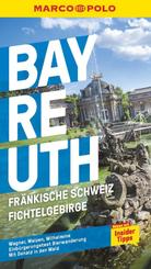 MARCO POLO Reiseführer Bayreuth, Fränkische Schweiz, Fichtelgebirge