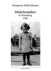 Mädchenjahre in Nürnberg - 1946