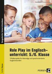 Role Play im Englischunterricht: 5./6. Klasse