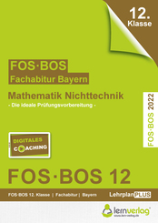 Abiturprüfung Mathematik Nichttechnik 2022 FOS/BOS Bayern 12. Klasse